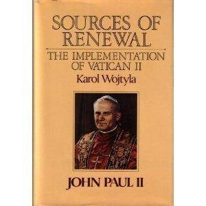Sources of Renewal: The Implementation of the Second Vatican Council