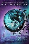 Awaken by P.T. Michelle