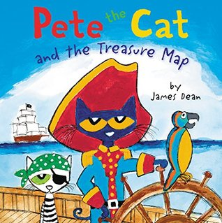 Pete the Cat and the Treasure Map by James Dean
