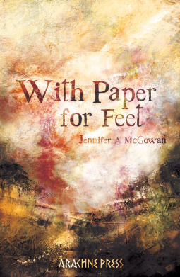 With Paper for Feet by Jennifer A. McGowan
