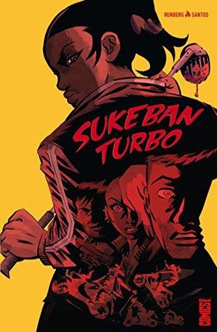 Sukeban Turbo : Sisterhood