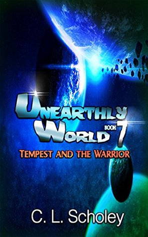 Tempest And The Warrior(Unearthly World 7)