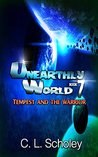 Tempest And The Warrior (Unearthly World, #7)