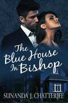 The Blue House in Bishop