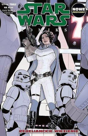 Star Wars Komiks 6/2016: Rebelianckie więzienie.