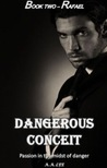 Dangerous Conceit (Book two: Rafael)