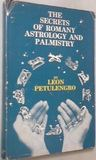 The Secrets of Romany Astrology and Palmistry