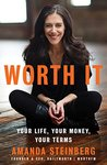 Book cover for Worth It: Your Life, Your Money, Your Terms