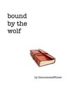 Bound by the Wolf