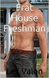 Frat House Freshman