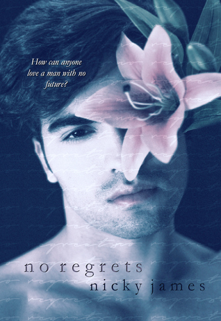 Book Review: No Regrets (No Regrets #1) by Nicky James