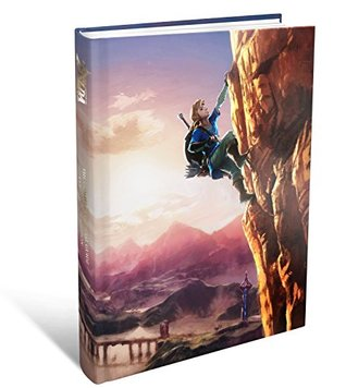 The Legend of Zelda: Breath of the Wild The Complete Official Guide, Collector's Edition