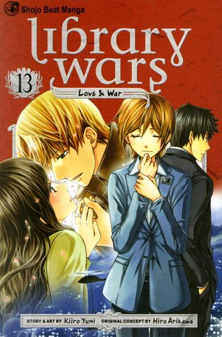 Library Wars: Love & War, Vol. 13 (Library Wars: Love & War, #13)