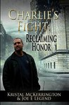 Charlie's Fight: Reclaiming Honor