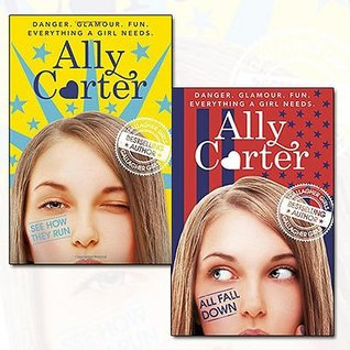 Ally Carter Collection Embassy Row Series 2 Books Bundle (All Fall Down,See How They Run)