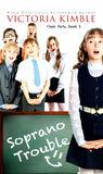 Soprano Trouble by Victoria Kimble