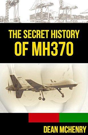The Secret History of MH370 (Kompromat Book 1)