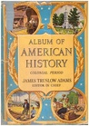 Album of American History: Colonial Period