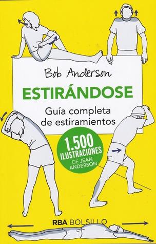 Estirándose par Bob Anderson, Jean Anderson, Beatriz Fernández & Josep Escarré