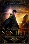 Non-Heir by Rachel E. Carter