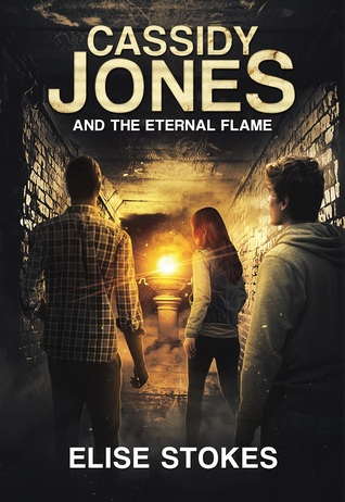 Cassidy Jones and the Eternal Flame (Cassidy Jones Adventures, #5)