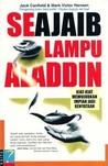 Seajaib Lampu Aladdin by Jack Canfield