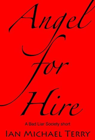 Angel for Hire (Bad Liar Society Book 0)