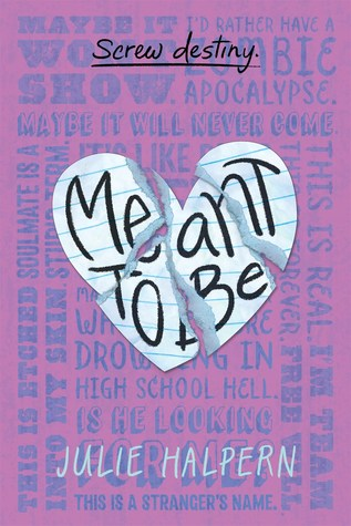 Waiting on Wednesday: Meant to Be by Julie Halpern