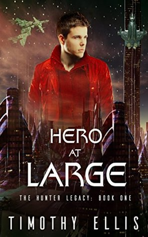 Hero at Large (The Hunter Legacy #1)