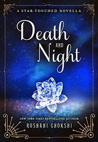 Death and Night (The Star-Touched Queen #0.5)