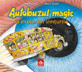 Autobuzul magic. Să explorăm simțurile