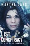 The List Conspiracy (Wallis Jones, #1)