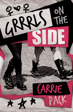 Image result for Grrrls on the Side by Carrie Pack