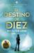El Destino de Diez (Legados de Lorien, #6)