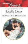 The Prince's Nine-Month Scandal (Scandalous Royal Brides #1)