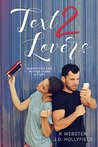 Text 2 Lovers by K.  Webster