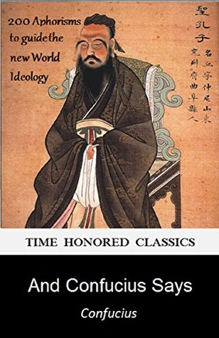 "And Confucius Says: What Can Orthodox Democrats and the ""Alt-Right"" Learn from an Ancient Chinese Philospher"