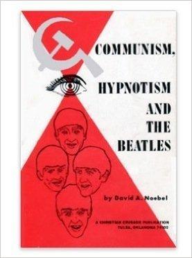 Communism, hypnotism and the Beatles: An analysis of the Communist use of music, the Communist master music plan
