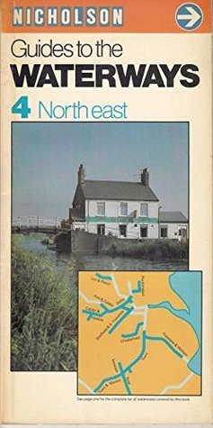 Guide to the Waterways: North East No. 4