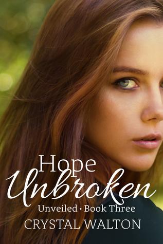 Hope Unbroken(Unveiled 3) (ePUB)