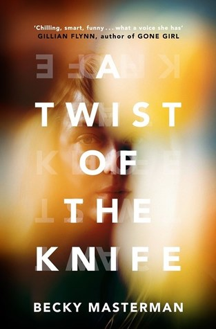 Image result for A Twist of the Knife by Becky Masterman