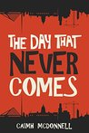 The Day That Neve...