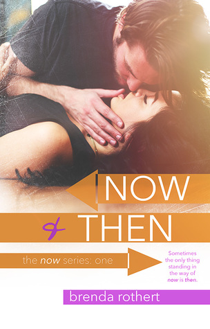 Now and Then (Now, #1)