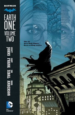 Batman: Earth One, Volume 2.