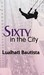 Sixty in the City by Lualhati Bautista