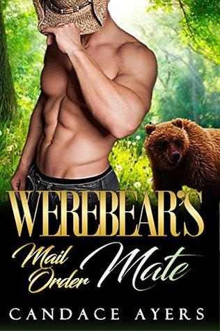 Shifter: WEREBEARS MAIL ORDER MATE: (A Bear Shifter Paranormal Romance)