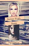 Caron High News