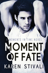 Moment of Fate (Moments In Time, #5)