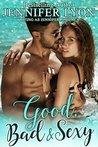 Good, Bad & Sexy by Jennifer Lyon