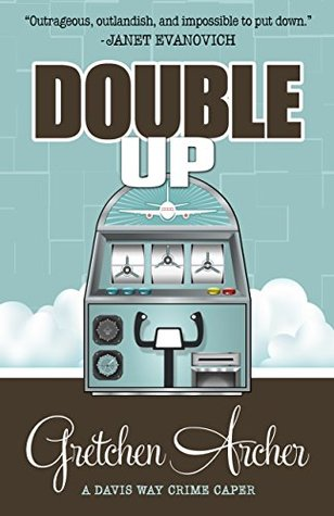Double Up (Davis Way Crime Caper, #6)